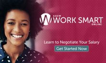 AAUW Work Smart Online. Learn to negotiate your salary. Get started now.